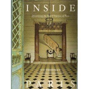 9780847811618: Inside Paris: Discovering the Period Interiors of Paris