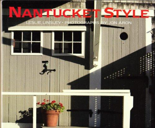 Nantucket Style: Leslie Linsley; Jon