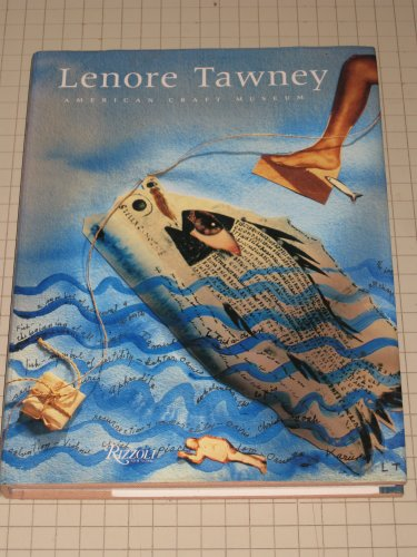 LENORE TAWNEY, A RETROSPECTIVE-- - - -Signed by Tawney- - -