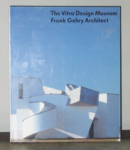 The Vitra Design Museum: Frank Gehry Architect: Olivier Boissiere; Martin