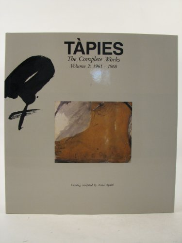 Tapies Complete Works Volume 2: Agusti, Anna