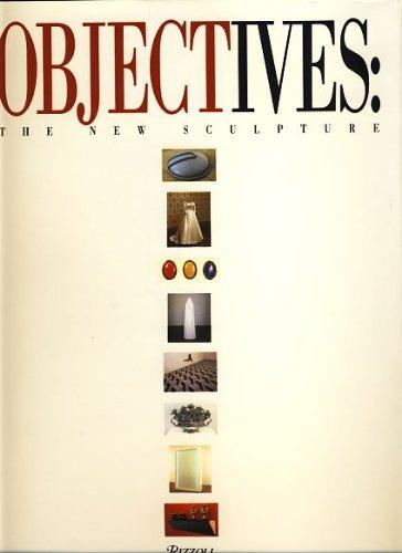 Objectives: New Sculpture (Grenville Davey, Katharina Fritsch, Robert Gober, Jeff Koons, Annette ...