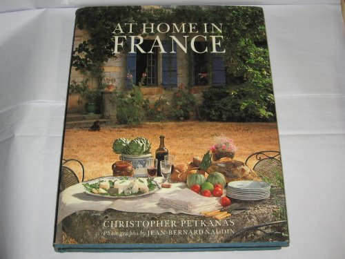 AT HOME IN FRANCE. Eating and Entertaining with the French
