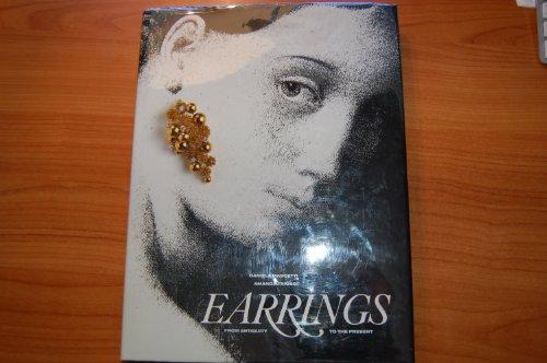 Earrings: From Antiquity to the Present: Daniela Mascetti; Amanda Triossi