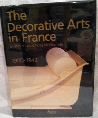9780847812516: Decorative Arts of France 1900-1942