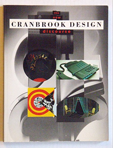9780847812530: Cranbrook Design: The New Discourse