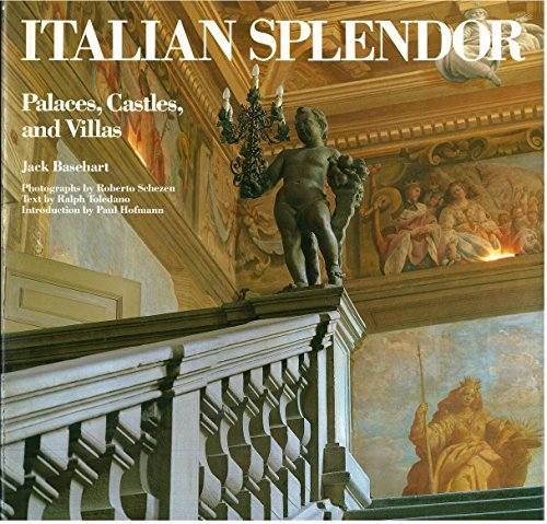 9780847812547: Italian Splendor: Palaces, Castles and Villas