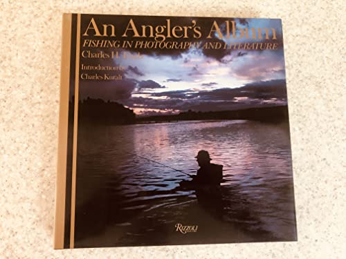 An Angler's Album: Fishing in Photography and Literature.: Traub, Charles H.