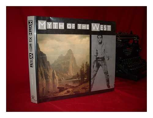Myth of the West [exhibit catalog]