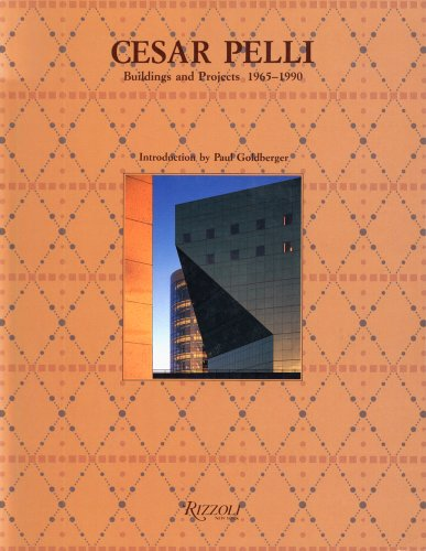 9780847812622: Cesar Pelli: Buildings and Projects 1965-1990