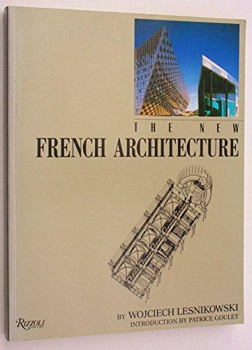 The New French Architecture: Lesnikowski, Wojciech
