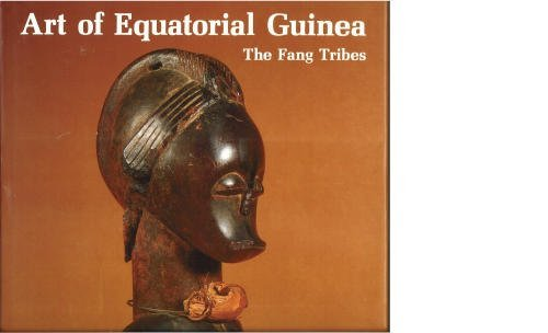 9780847812752: The Art of Equatorial Guinea: The Fang Tribes