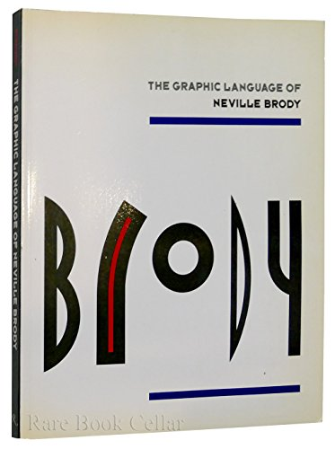 9780847813063: Brody: The Graphic Language of Neville Brody