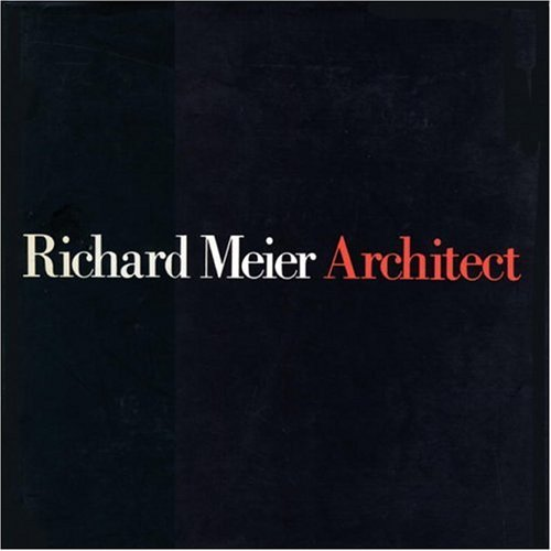 9780847813216: Meier, Richard, Architect: v. 2 (Richard Meier, Architect)