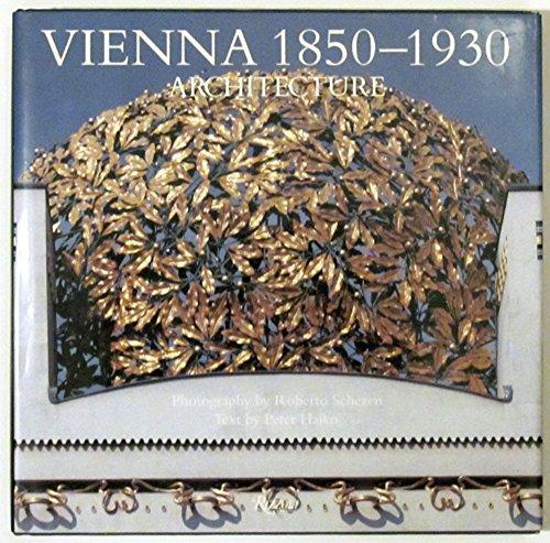 Vienna 1850-1930: Architecture Haiko, Peter