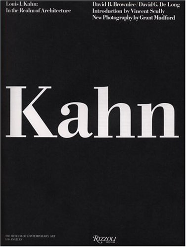 9780847813308: Louis I. Kahn: In the Realm of Architecture