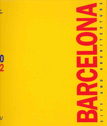 9780847813544: Barcelona: City and Architecture, 1980-1992