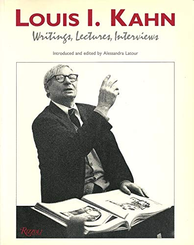 Louis I Kahn Writings: Rizzoli International Publications