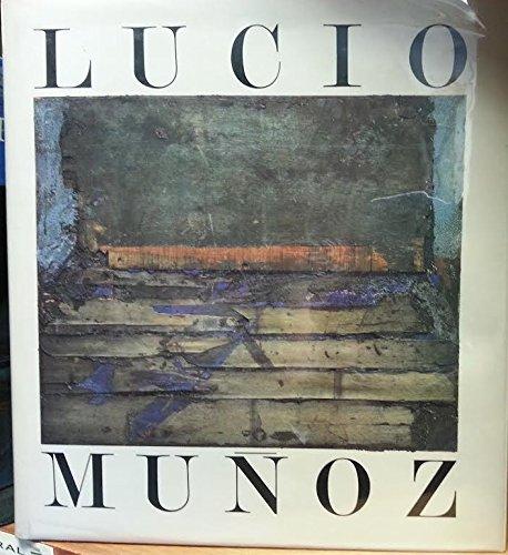 9780847813612: Lucio Munoz