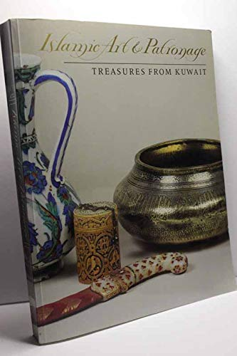 Islamic Art & Patronage: Treasures from Kuwait