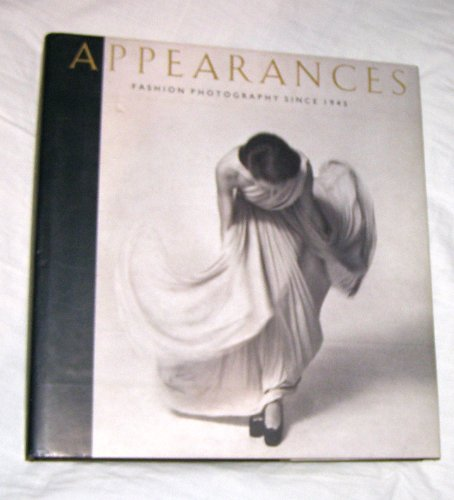 9780847813711: Appearances: Fashion Photography Since 1945