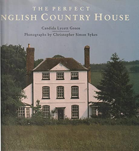9780847813735: The Perfect English Country House