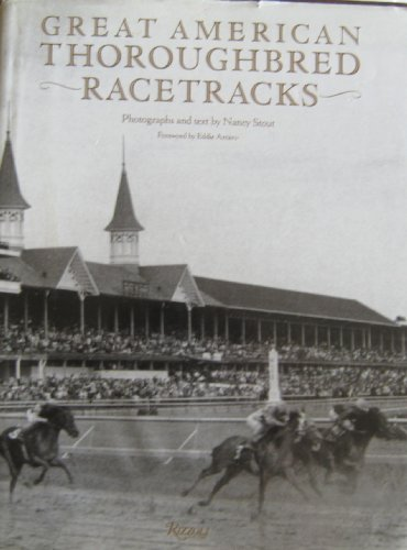 Great American Thoroughbred Racetracks: Nancy Stout