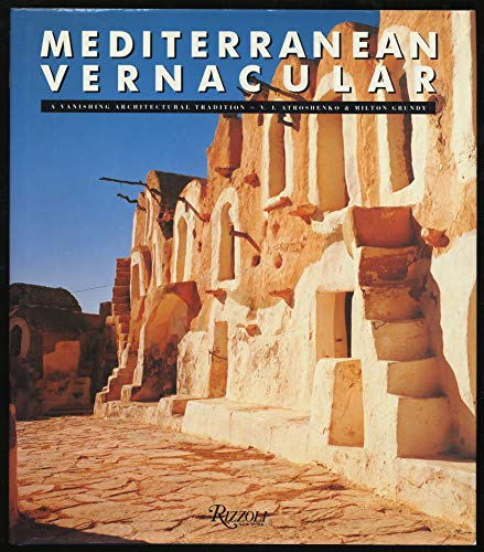 Mediterranean vernacular; a vanishing architectural tradition