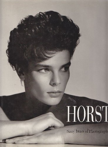 Horst: Sixty Years of Photography