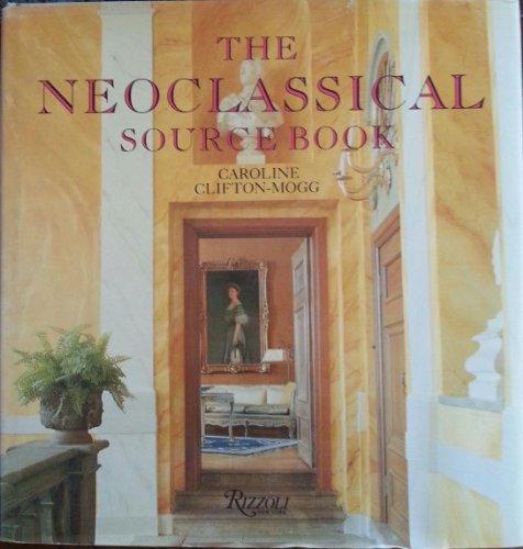 9780847813926: Neoclassical Sourcebook