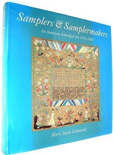 9780847813964: Samplers & Samplermakers: An American Schoolgirl Art 1700-1850