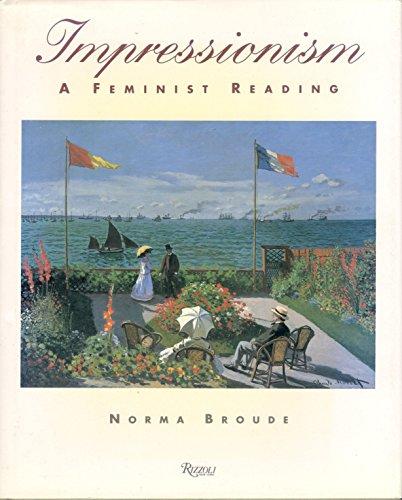 9780847813971: Impressionism A Feminist Reading