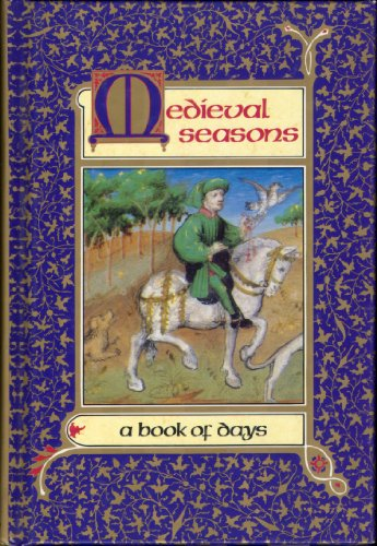 9780847814114: Medieval Seasons: A Book of Days