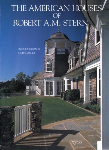 9780847814336: The American Houses of Robert A. M. Stern