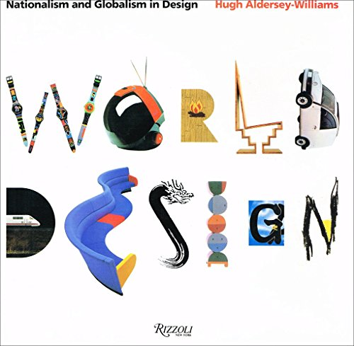 9780847814619: World Design: Nationalism and Globalism in Design