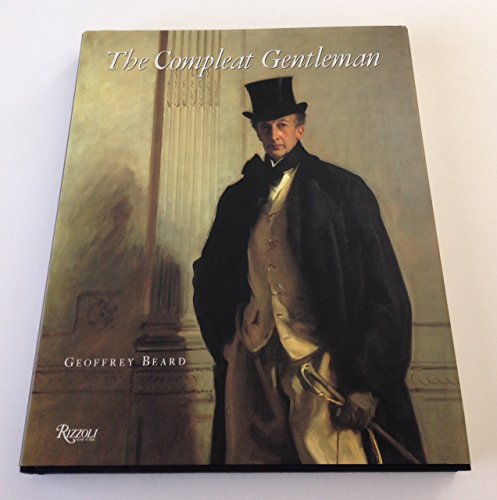 The Complete Gentleman: Five Centuries of Aristocratic Life