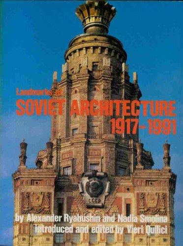 9780847814725: Landmarks of Soviet Architecture 1917-1991