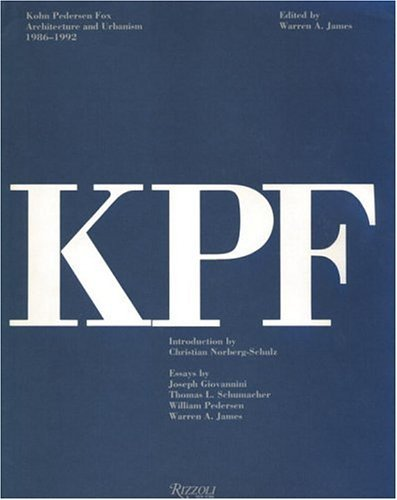 9780847814862: Kohn Pederson Fox: Architecture and Urbanism, 1986-92