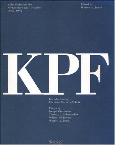 9780847814879: Kohn Pederson Fox: Architecture and Urbanism 1986-1992: Architecture and Urbanism, 1986-92