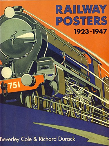 9780847815067: Railway Posters 1923-1947: From the Collection of the National Railway Museum