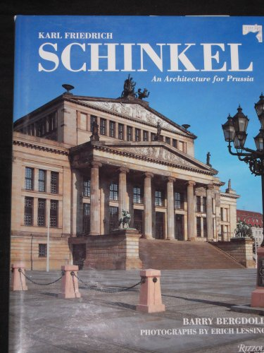 9780847815272: Karl Friedrich Schinkel: An Architecture for Prussia