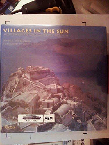 9780847815289: Villages in the Sun: Mediterranean Community Architecture