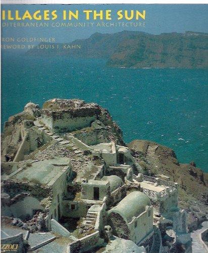 9780847815296: Villages in the Sun: Mediterranean Community Architecture