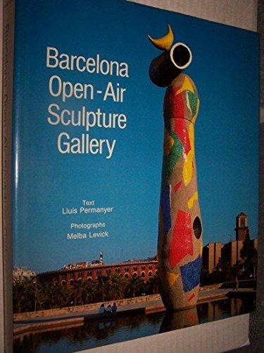 9780847815548: Barcelona An Open-Air Sculpture Gallery