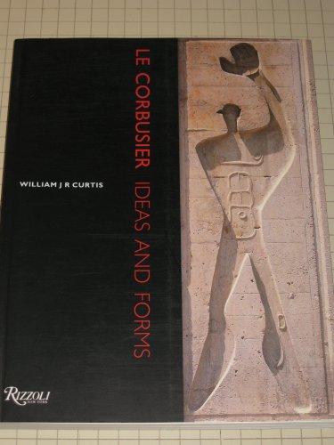 9780847815562: Le Corbusier Ideas & Forms