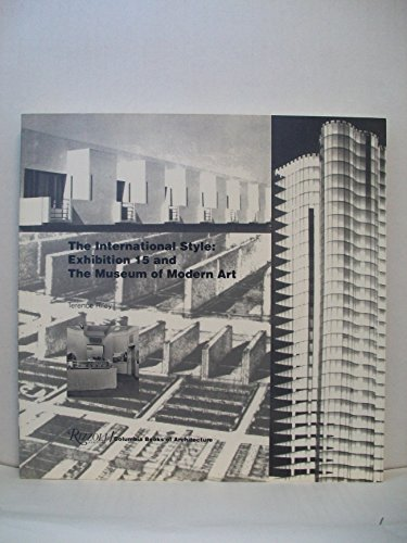 9780847815609: The International Style: Exhibition 15 and The Museum of Modern Art