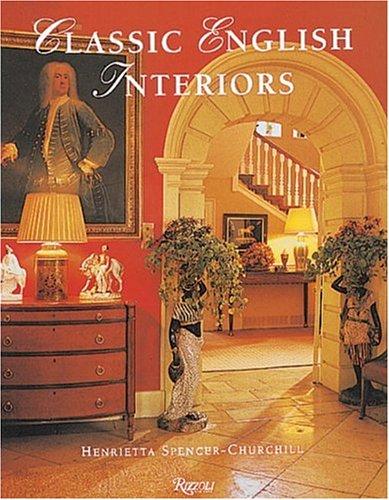 9780847815708: Classic English Interiors