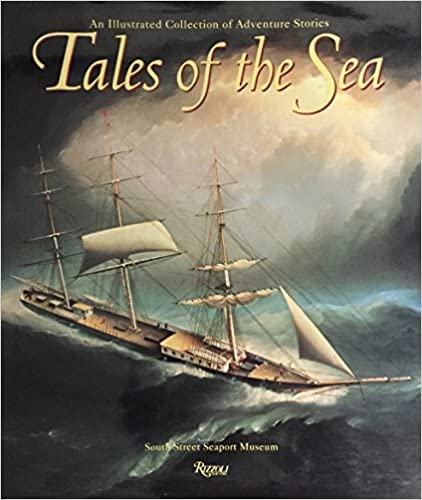 Tales of the Sea : An Illustrated Collection of Adventure Stories
