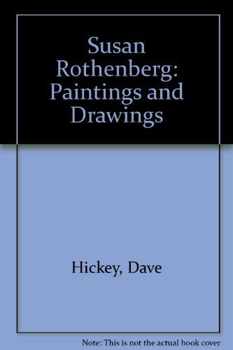9780847815951: Susan Rothenberg: Paintings and Drawings