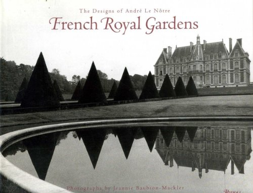 French Royal Gardens: The Designs of Andre: Vincent Scully